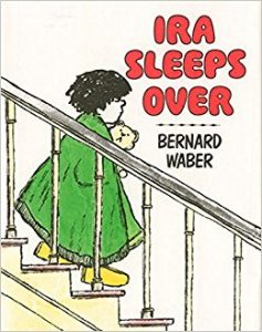 Ira Sleeps Over by Bernard Waber